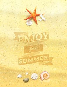 """Enjoy Your Summer"" Sandy Background."