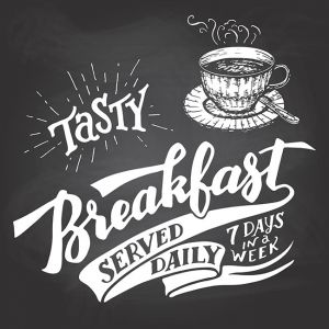 Tasty breakfast served daily chalkboard lettering,Tasty breakfast served daily chalkboard lettering