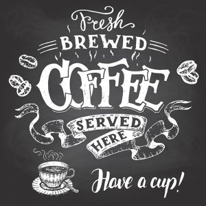 Fresh brewed coffee served here hand lettering,Fresh brewed coffee served here hand lettering