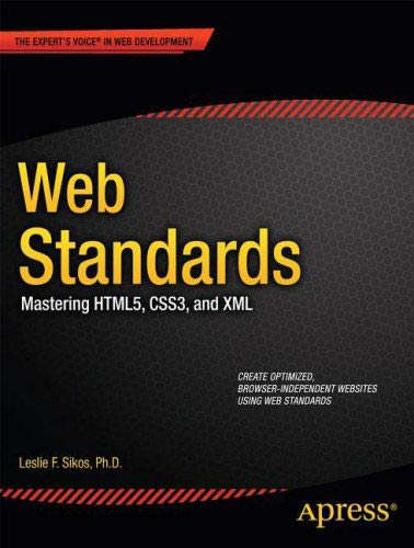 Web standards mastering HTML 5, CSS3 and XML